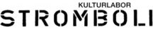 Kulturlabor Stromboli Hall Homepage
